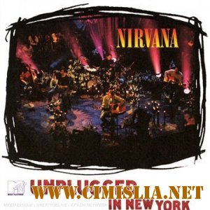 Nirvana - Unplugged in New York [2007 / DVD9]