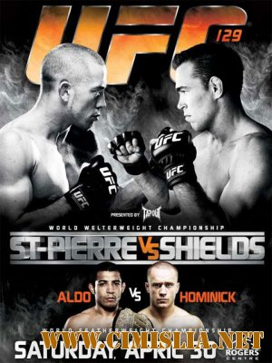 Бои без правил / UFC 129 St.Pierre vs. Shields [2011 / HDTVRip]