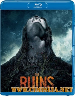 Руины / The Ruins [2008 / BDRip]