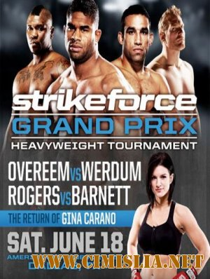 Strikeforce World Grand Prix Heavyweight Tournament: Overeem vs. Werdum [18.06.2011 / TVRip]
