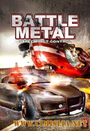 Battle Metal: Street Riot Control [2010 / Deutsch]