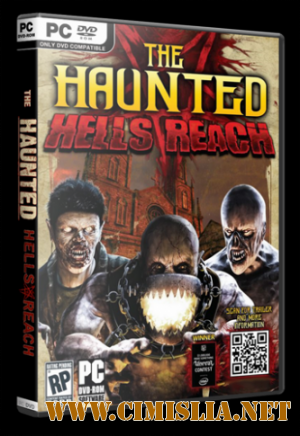 The Haunted. Hell's Reach [v.1.0r10] [RePack] [2011 / RUS / ENG]
