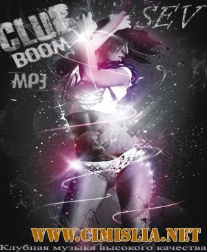 Club BOOM Vol. 3 from SEV [2011 / MP3 / 320 kb]