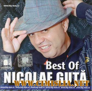 Nicolae Guta - Best Of [2011 / MP3 / 320 kb]