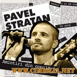 Pavel Stratan - Amintiri Din Copilarie Vol. IV [2011 / MP3 / 320 kb]
