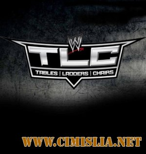 WWE TLC: Tables, Ladders & Chairs [2011.12.18 / HDTVRip]