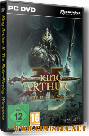 King Arthur 2: The Role-Playing Wargame [2012 / ENG / RUS]