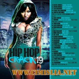 Hip Hop Crack 19 [2012 / MP3 / 192 kb]