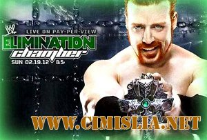 WWE Elimination Chamber [2012 / HDTVRip]