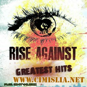Rise Against - Greatest Hits [2012 / MP3 / 320 kb]