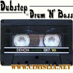 Dubstep VS Drum and Bass [2012 / MP3 / 320 kb]
