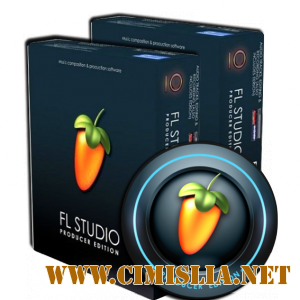 FL Studio 10.0.9 Final Producer Edition [2011 / ENG / RUS]