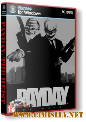 PayDay: The Heist [RePack] [2011 / RUS / ENG]
