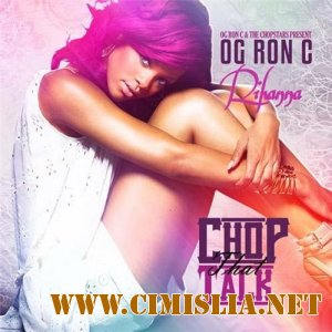 Rihanna - Chop That Talk  [2012 / MP3 / 256 kb]
