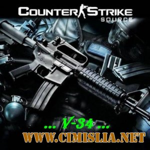 Counter-Strike: Source v34 - No-Steam Full + Setti мастерсервер [2004 / RUS]