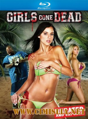 Девочки ставшие мертвецами / Girls Gone Dead [UNRATED] [2012 / HDRip | ENG]
