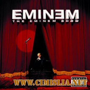 Eminem - The Eminem Show [2002 / FLAC / Lossless]