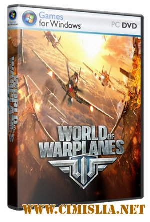 Мир Самолетов / World of Warplanes [0.4.3.2] [RePack] [2013 / RUS]