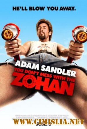 �� ������ � Z������! / You Don't Mess with the Zohan [2008 / HDRip]