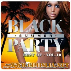 Best of Black Summer Party Vol.10 [2013 / MP3 / 320 kb]