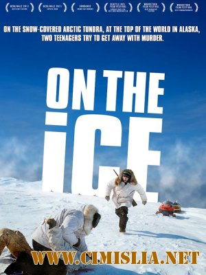 На льду / On the Ice [2011 / DVDRip]
