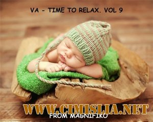 Time To Relax. Vol 9 [2013 / MP3 / 320 kb]