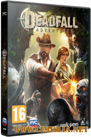 Deadfall Adventures [P] [2013 / RUS / ENG]