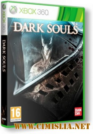 Dark Souls: Prepare to Die Edition [2011 / RUS]
