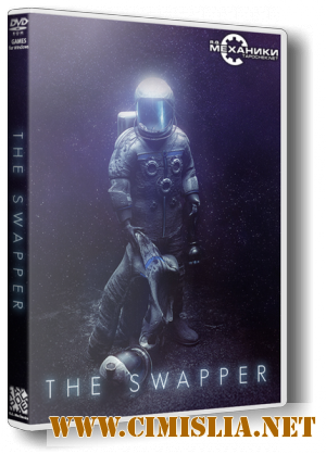 The Swapper [RePack] [2013 / RUS / ENG]