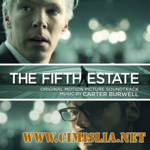 OST - Пятая Власть / The Fifth Estate [2013 / MP3 / 320 kb]