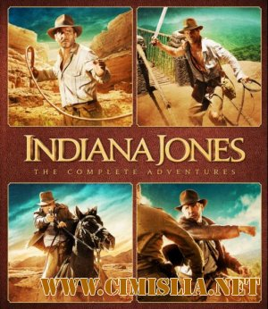 Индиана Джонс: Квадрология / Indiana Jones: The Complete Adventures [1981-2008 / HDRip]