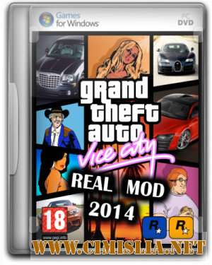 GTA / Grand Theft Auto: Vice City - Real Mod 2014 [2013 / RUS]