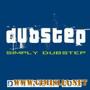 Simply Dubstep December 2013 [2013 / MP3 / 320 kb]