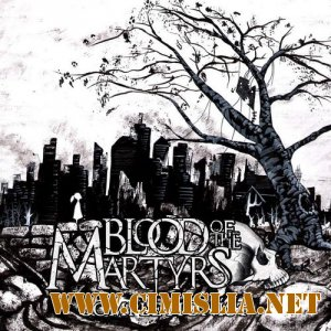 Blood Of The Martyrs - Completionist [2013 / MP3 / 320 kb]