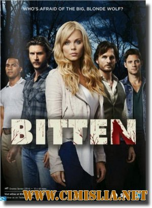 ��������� / Bitten [season 01, episode 01-08 �� 13] [2014 / HDTVRip]