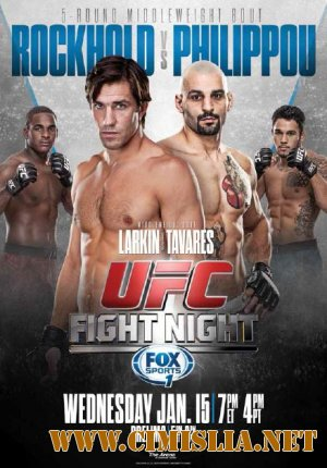 UFC Fight Night 35: Rockhold vs Philippou - PPV [15.01.2014] [2014 / HDTV]