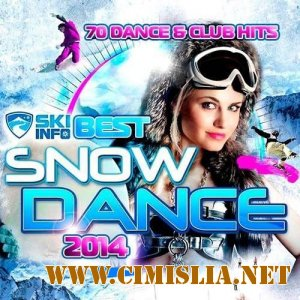 Best Snow Dance [2014 / MP3 / 320 kb]
