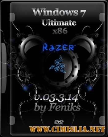 Windows 7 Ultimate Feniks v.03.3.14 [x86] [2014 / RUS]