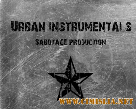 Sabotage production - Urban instrumentals  [2014 / MP3 / 320 kb]
