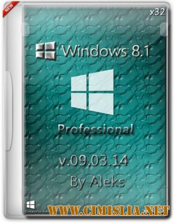 Windows 8.1 Professional 09.03.14 [x86] [2014 / RUS]