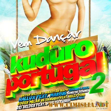 Vem Dancar Kuduro Portugal 2 [2014 / MP3 / 320 kb]