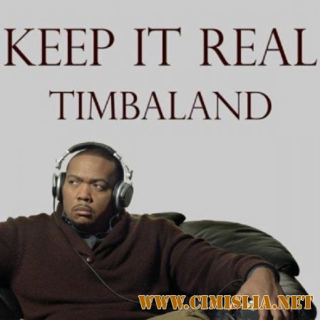 Timbaland - Keep It Real [2014 / MP3 / 320 kb]