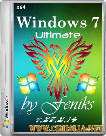 Windows 7 Ultimate Feniks v.27.2.14 [x64] [2014 / RUS]