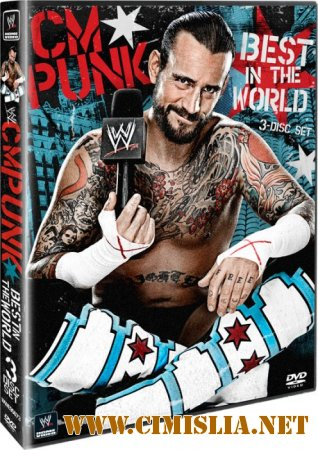 WWE CM Punk - Best In The World [2012 / BDRip]
