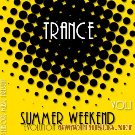 Trance Summer Weekend Vol.1 [2014 / MP3 / 320 kb]