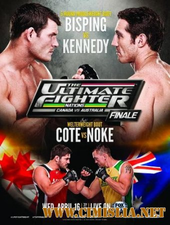 UFC. TUF Nations Finale: Bisping vs. Kennedy - Main Card+Preliminary [16.04.2014 / HDTVRip]