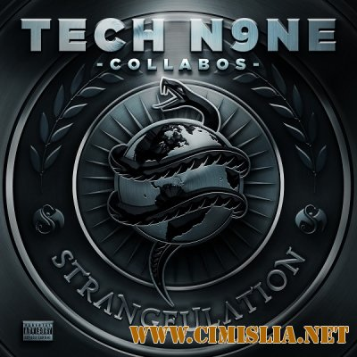 Tech N9ne Collabos - Strangeulation [Deluxe Edition] [2014 / MP3 / 320 kb]