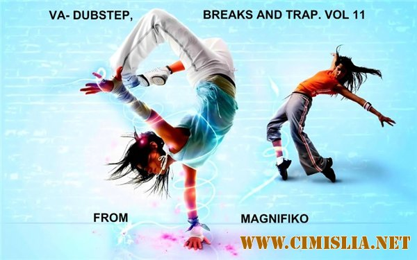 Dubstep, Breaks and Trap. Vol. 11 [2013 / MP3 / 320 kb]