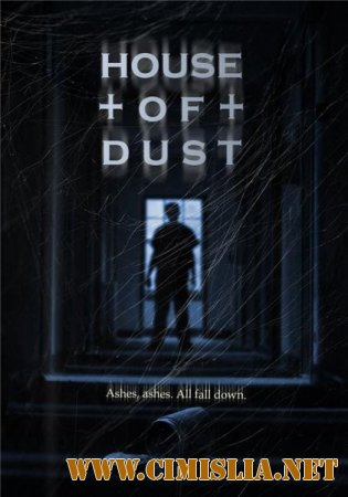 Дом пыли / House of Dust [2013 / WEBRip]