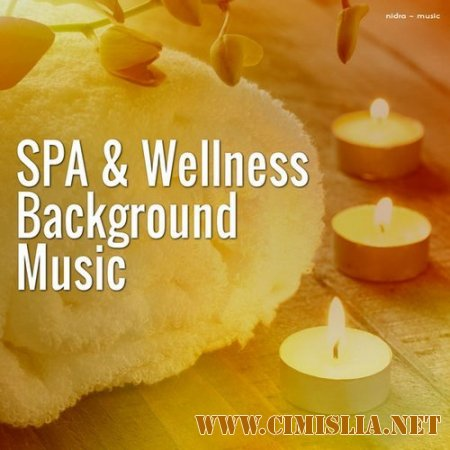 Spa & Wellness Background Music [2014 / MP3 / 320 kb]